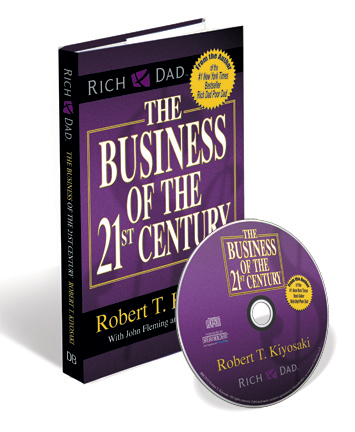 Robert Kiyosaki-The Business of the 21st Century